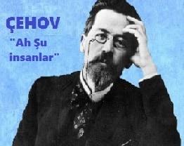 Photo of Anton Çehov Seçme Hikayeler; Ah Şu insanlar