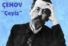 """Photo of Anton Çehov'dan Seçme Hikayeler, """"Çeyiz"""""""