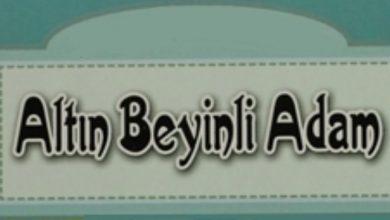Photo of Hikaye Oku; Altın Beyinli Adam